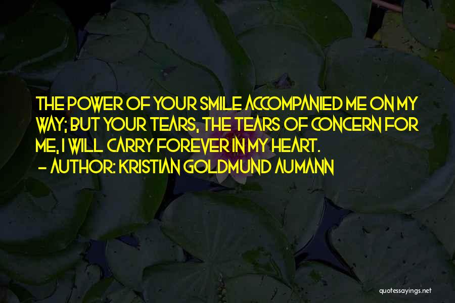 Forever In Your Heart Quotes By Kristian Goldmund Aumann