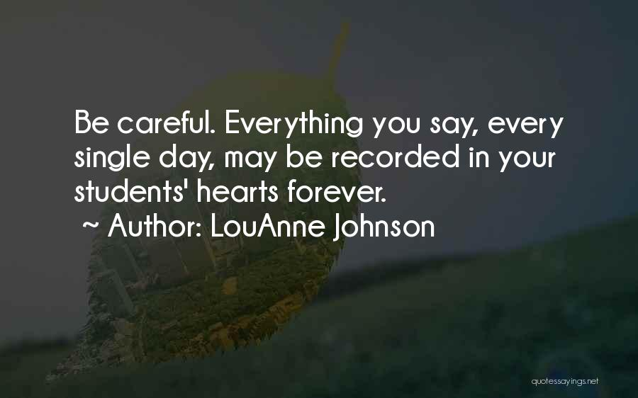 Forever In Your Heart Quotes By LouAnne Johnson