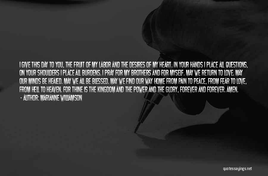 Forever In Your Heart Quotes By Marianne Williamson