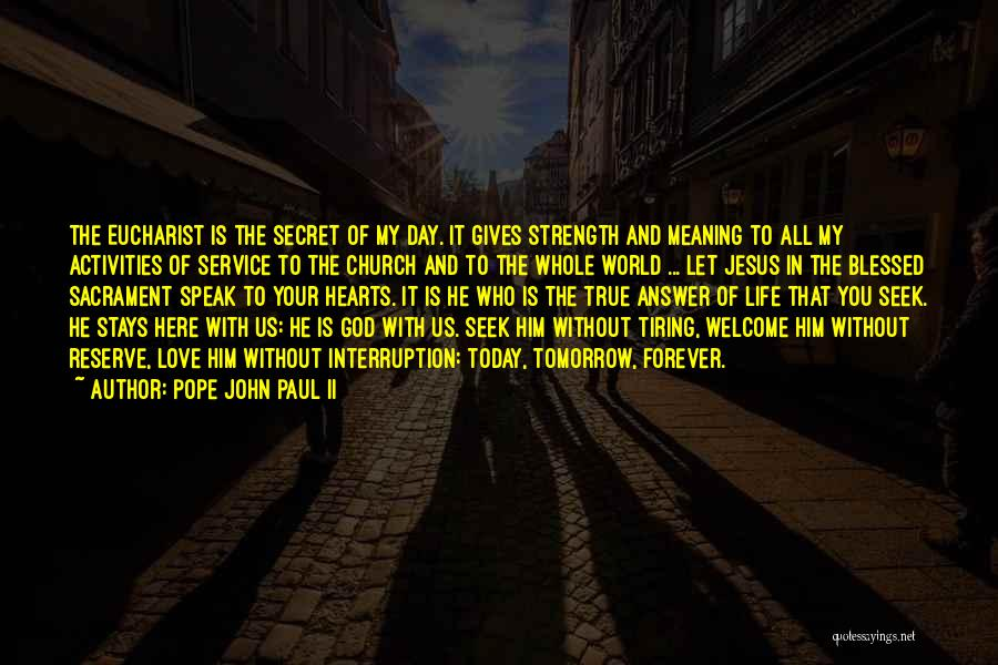 Forever In Your Heart Quotes By Pope John Paul II