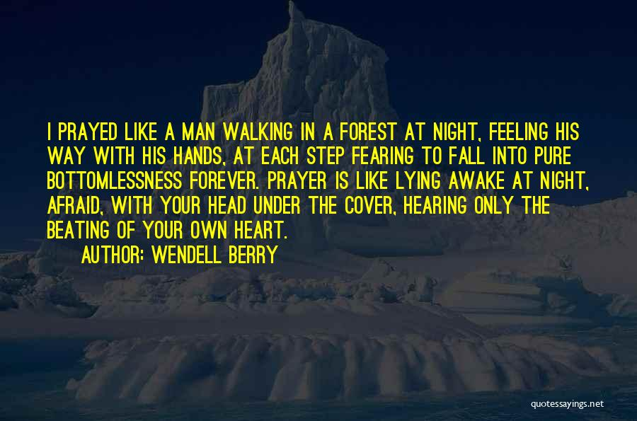 Forever In Your Heart Quotes By Wendell Berry