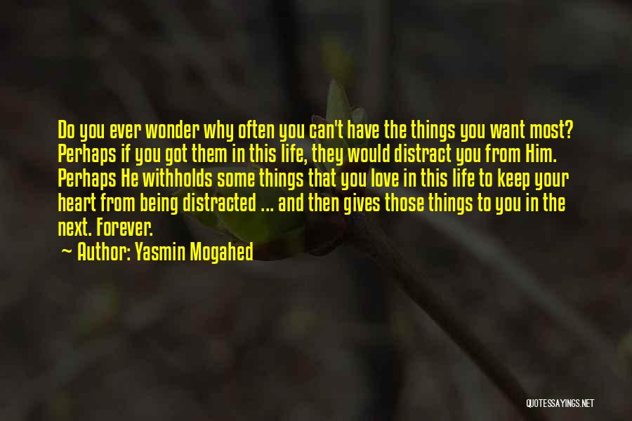 Forever In Your Heart Quotes By Yasmin Mogahed