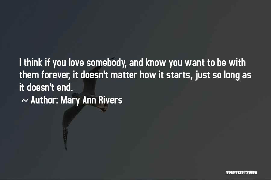 Forever Starts Now Quotes By Mary Ann Rivers