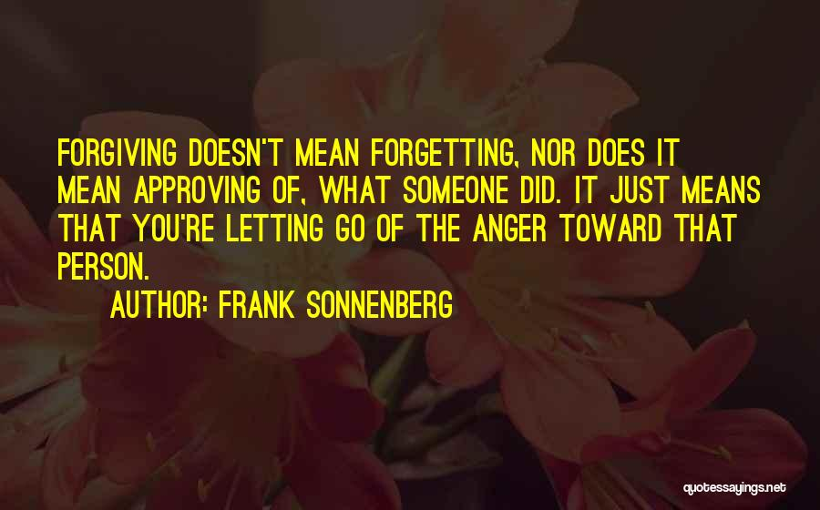 Forgetting And Forgiving Quotes By Frank Sonnenberg