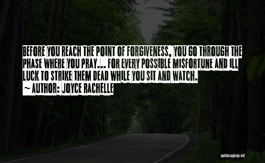 Forgetting And Forgiving Quotes By Joyce Rachelle
