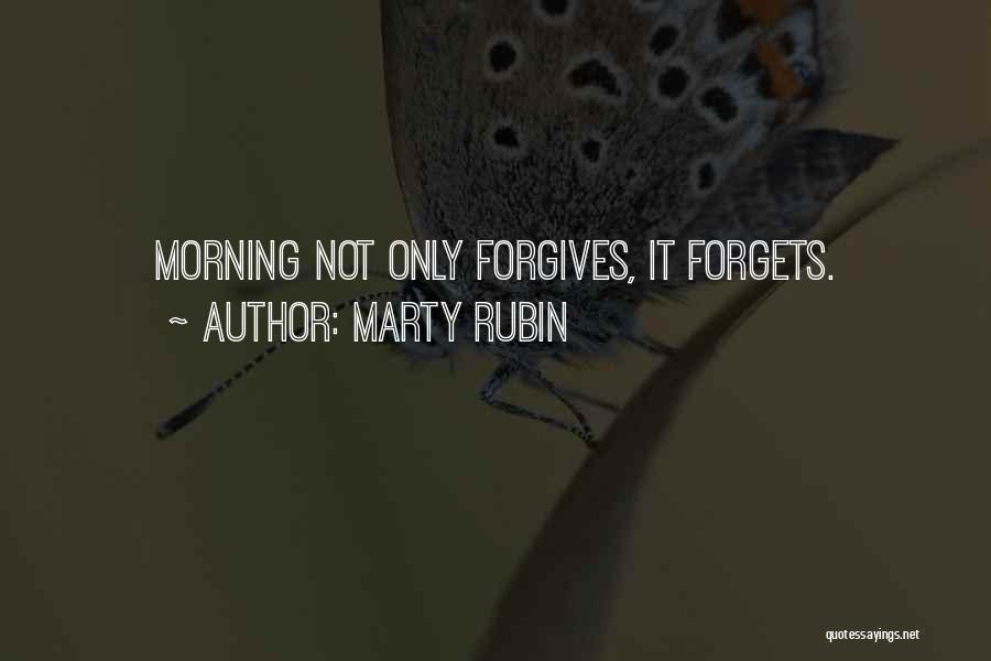 Forgetting And Forgiving Quotes By Marty Rubin