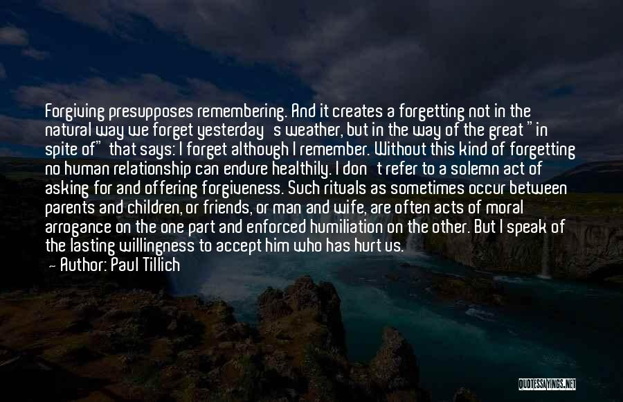 Forgetting And Forgiving Quotes By Paul Tillich