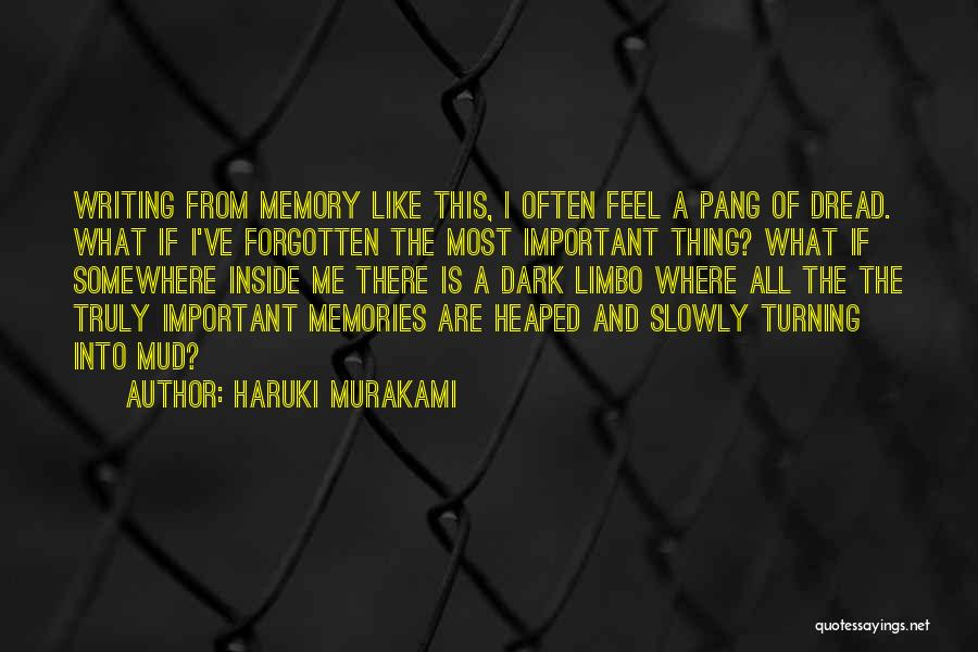 Forgetting Important Things Quotes By Haruki Murakami