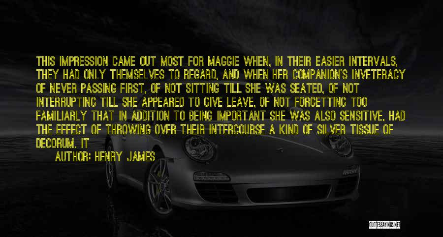 Forgetting Important Things Quotes By Henry James