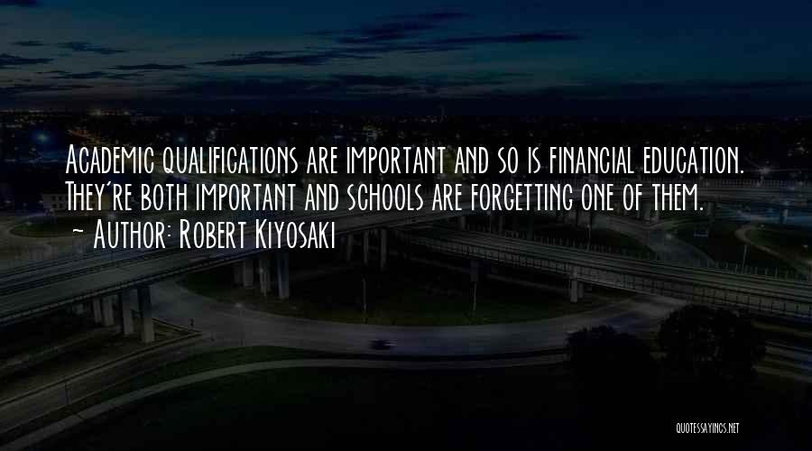 Forgetting Important Things Quotes By Robert Kiyosaki