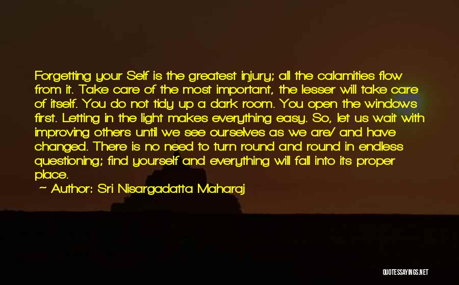 Forgetting Important Things Quotes By Sri Nisargadatta Maharaj
