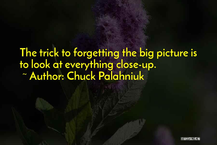 Forgetting Our Past Quotes By Chuck Palahniuk
