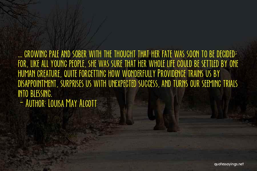Forgetting Our Past Quotes By Louisa May Alcott