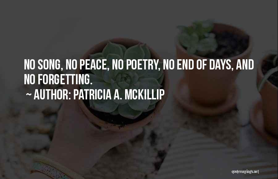 Forgetting Our Past Quotes By Patricia A. McKillip
