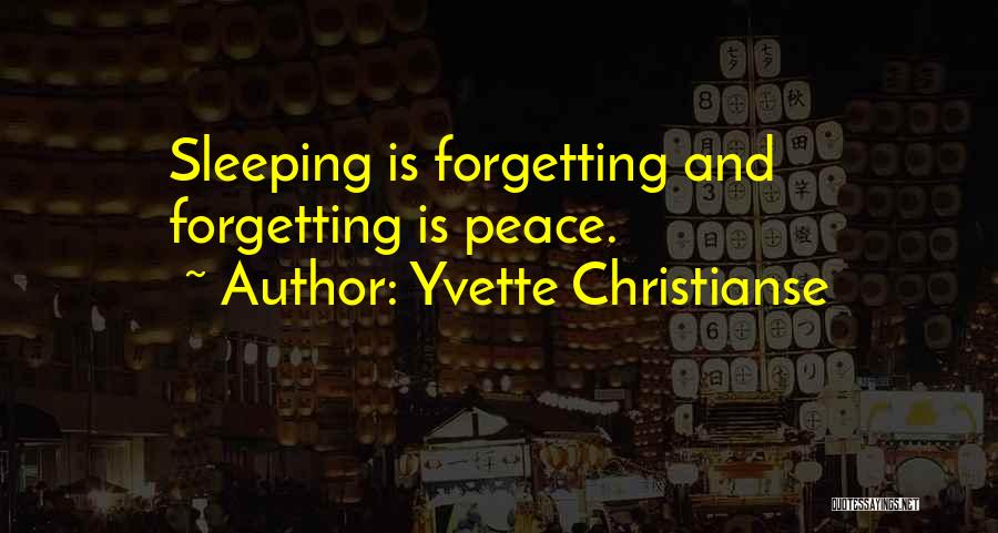 Forgetting Our Past Quotes By Yvette Christianse
