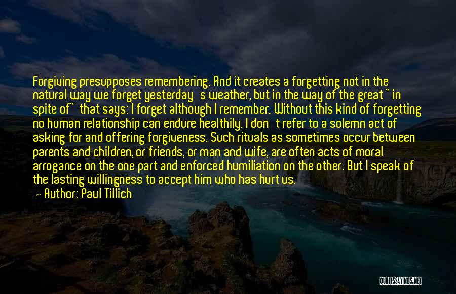 Forgetting Past Relationship Quotes By Paul Tillich