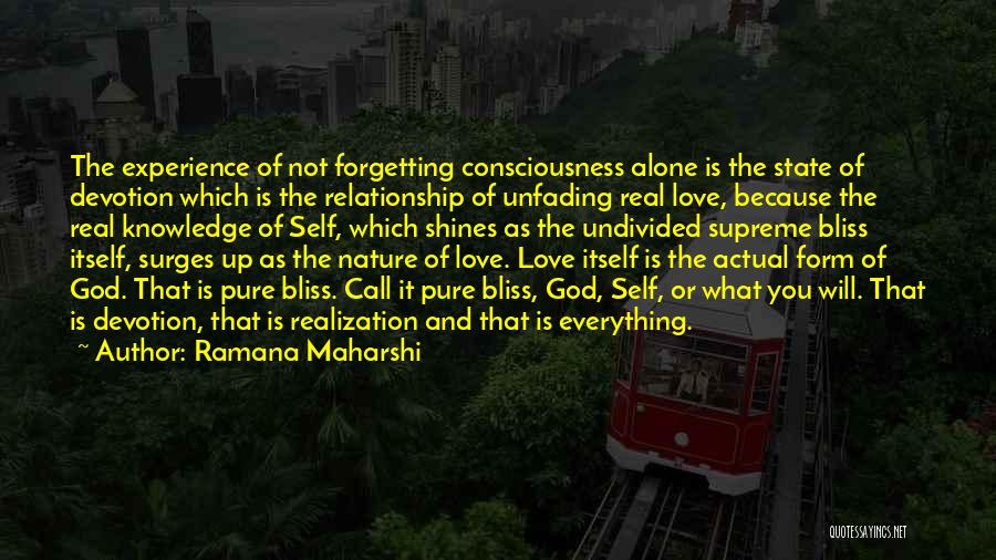 Forgetting Past Relationship Quotes By Ramana Maharshi