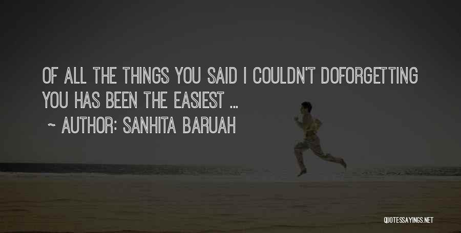 Forgetting Past Relationship Quotes By Sanhita Baruah