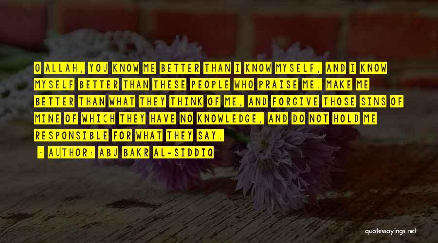 Forgive Those You Love Quotes By Abu Bakr Al-Siddiq