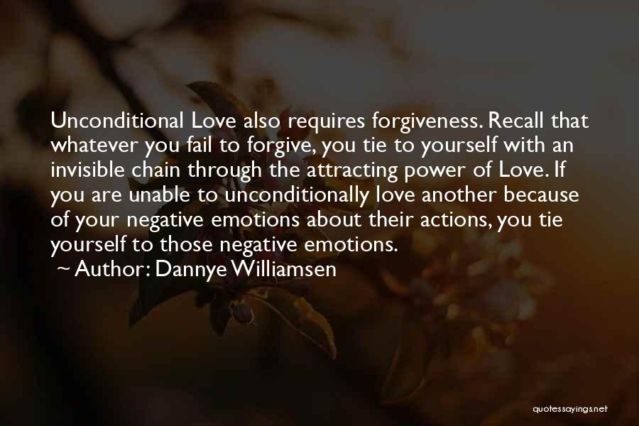 Forgive Those You Love Quotes By Dannye Williamsen