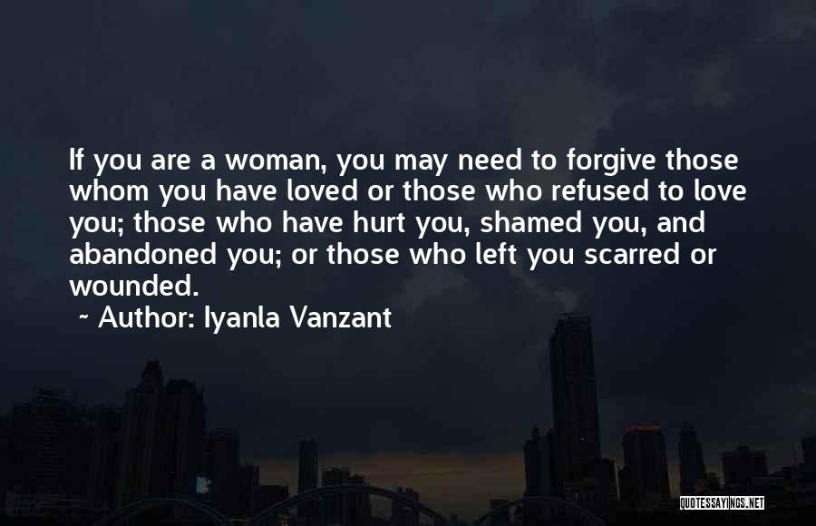 Forgive Those You Love Quotes By Iyanla Vanzant