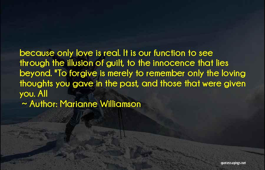 Forgive Those You Love Quotes By Marianne Williamson