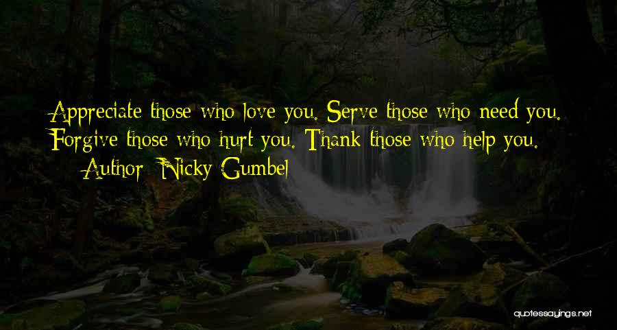 Forgive Those You Love Quotes By Nicky Gumbel