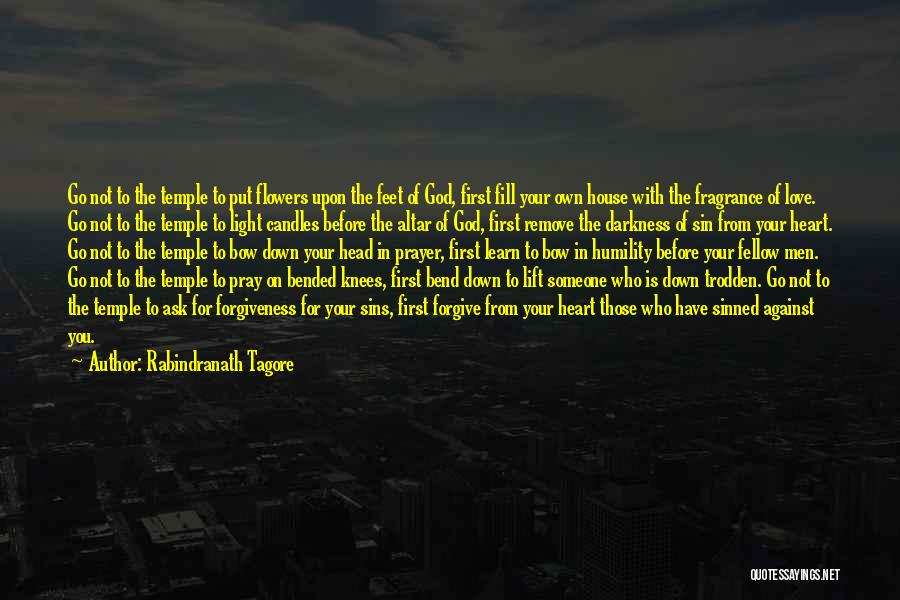 Forgive Those You Love Quotes By Rabindranath Tagore