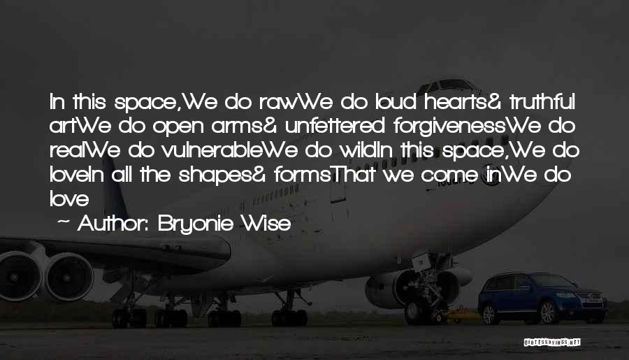 Forgiveness In Relationships Quotes By Bryonie Wise
