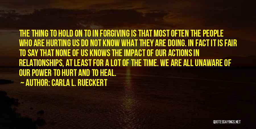Forgiveness In Relationships Quotes By Carla L. Rueckert