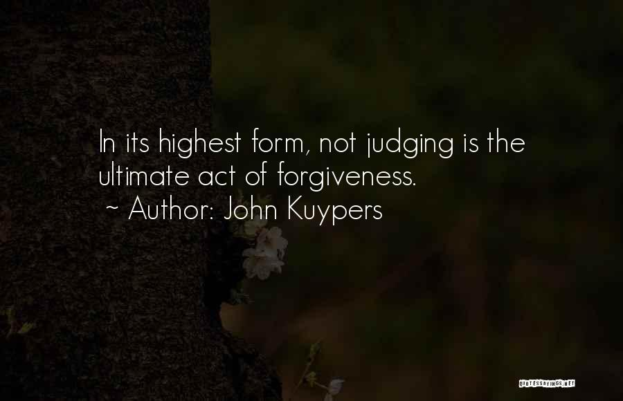 Forgiveness In Relationships Quotes By John Kuypers