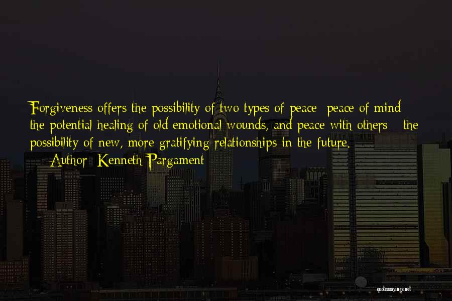 Forgiveness In Relationships Quotes By Kenneth Pargament