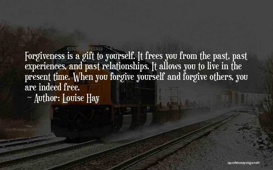 Forgiveness In Relationships Quotes By Louise Hay