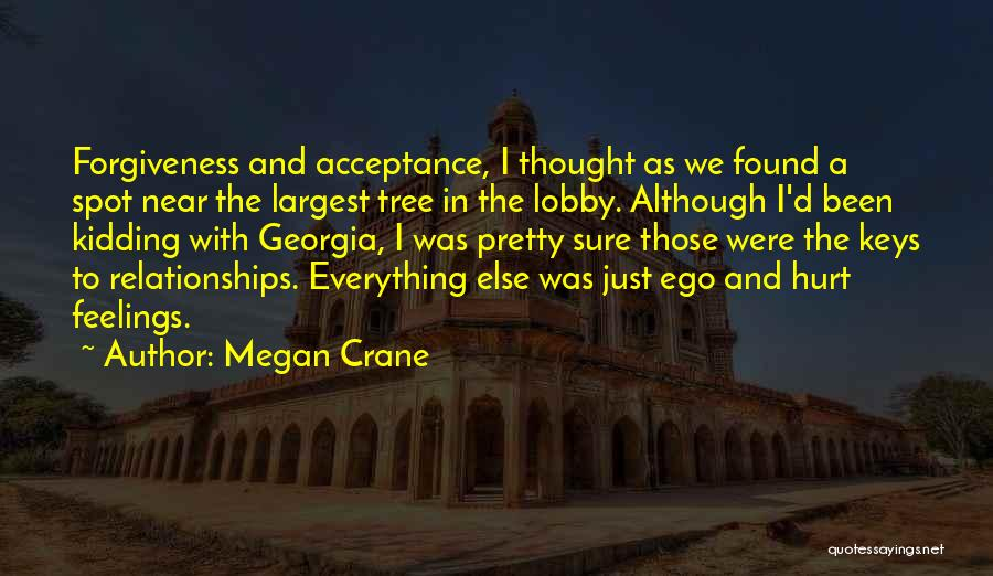 Forgiveness In Relationships Quotes By Megan Crane