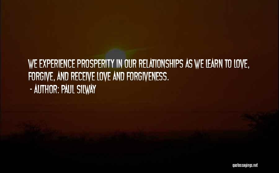 Forgiveness In Relationships Quotes By Paul Silway