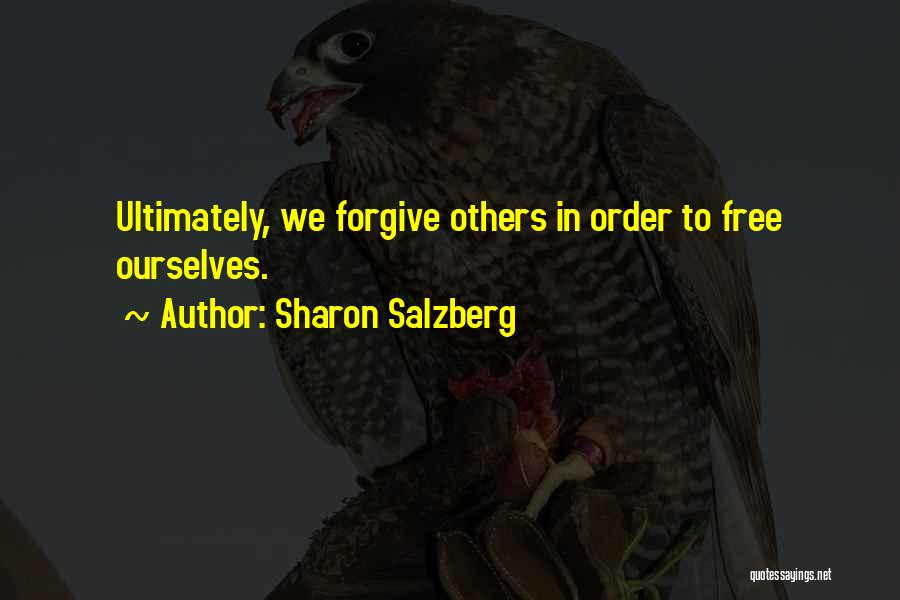 Forgiveness In Relationships Quotes By Sharon Salzberg