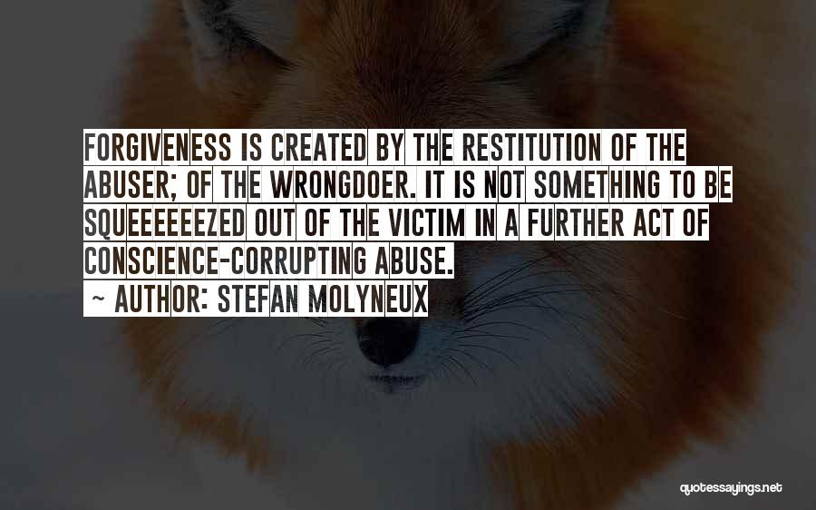 Forgiveness In Relationships Quotes By Stefan Molyneux