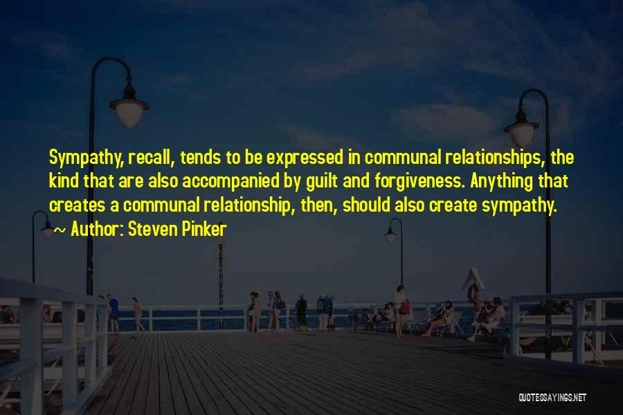 Forgiveness In Relationships Quotes By Steven Pinker