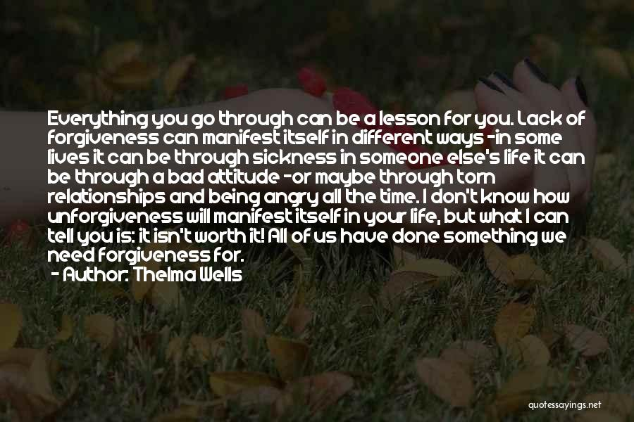 Forgiveness In Relationships Quotes By Thelma Wells