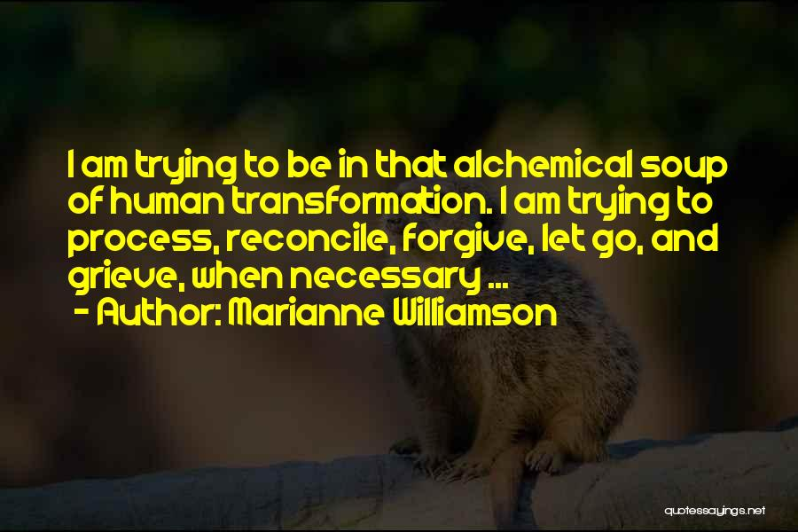 Forgiving And Letting Go Quotes By Marianne Williamson