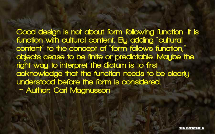 Form Content Quotes By Carl Magnusson