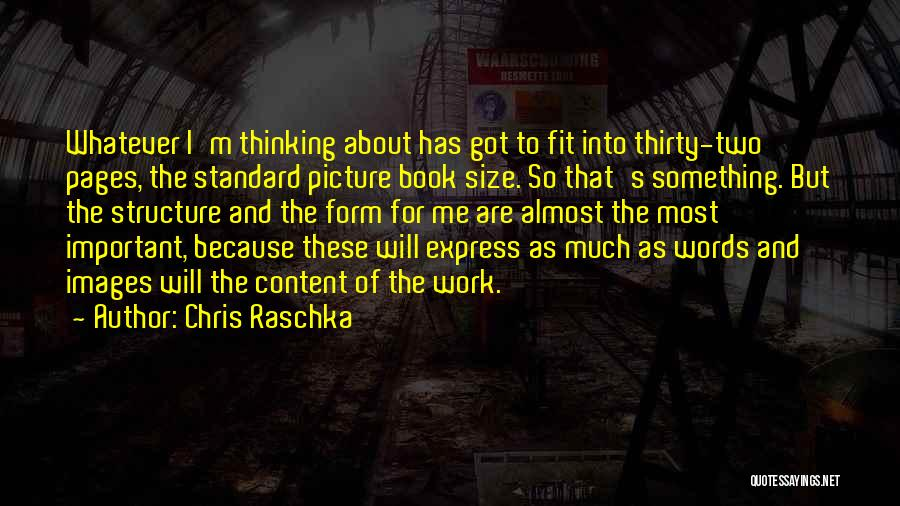 Form Content Quotes By Chris Raschka