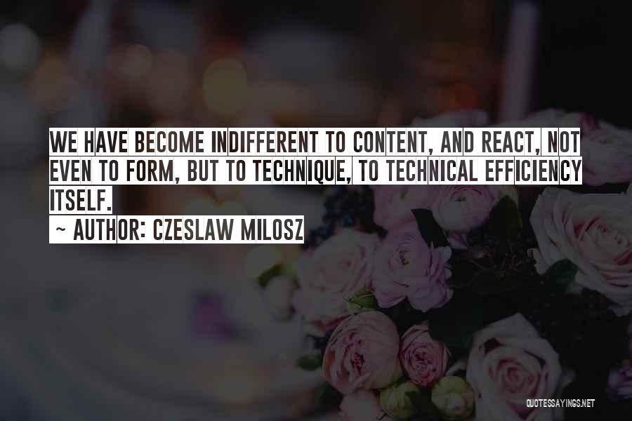 Form Content Quotes By Czeslaw Milosz
