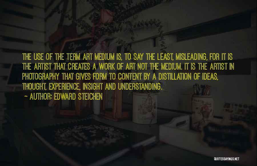 Form Content Quotes By Edward Steichen