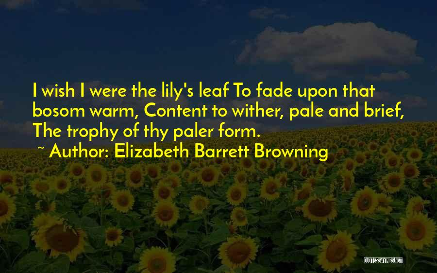 Form Content Quotes By Elizabeth Barrett Browning