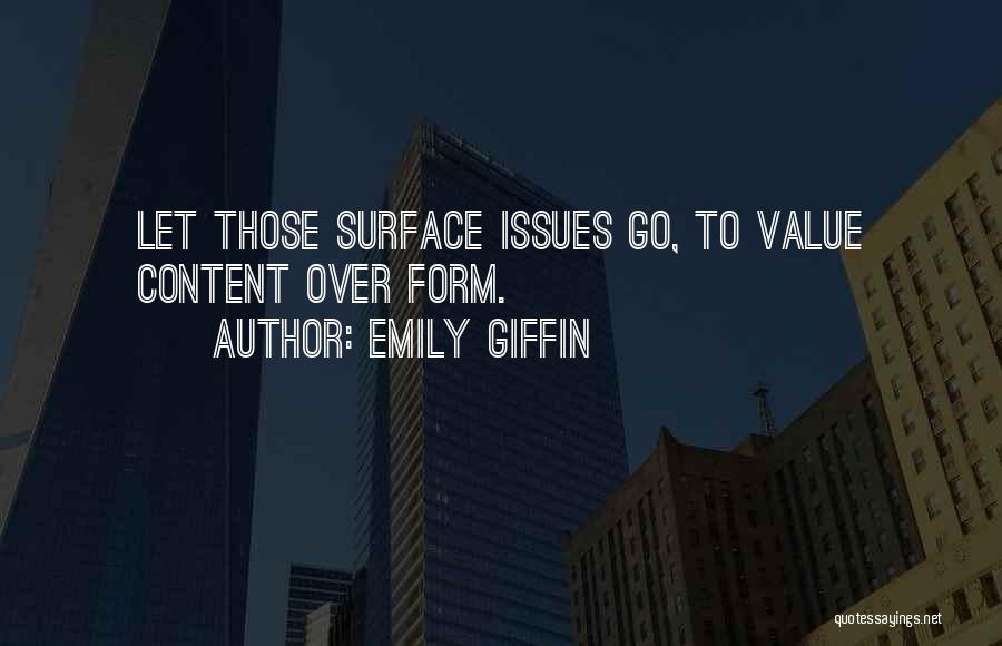 Form Content Quotes By Emily Giffin