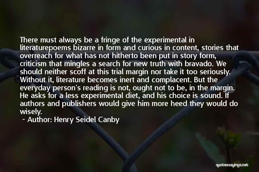 Form Content Quotes By Henry Seidel Canby