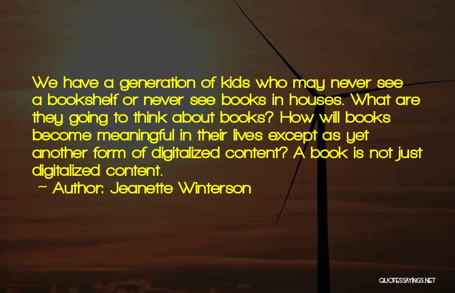 Form Content Quotes By Jeanette Winterson