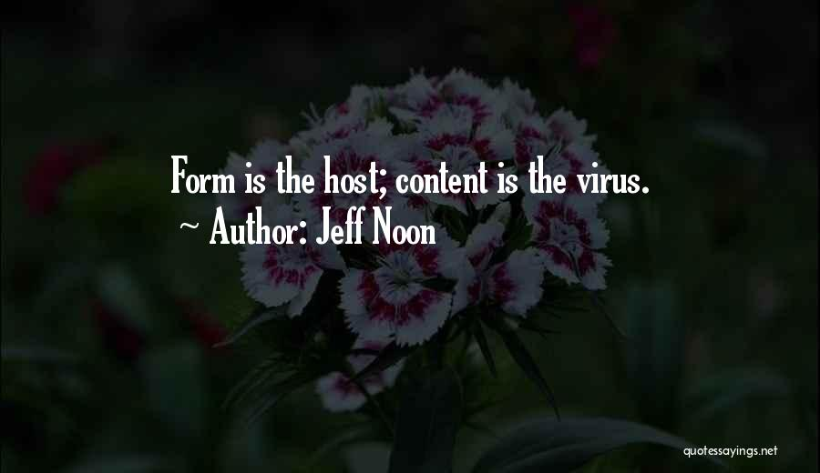 Form Content Quotes By Jeff Noon
