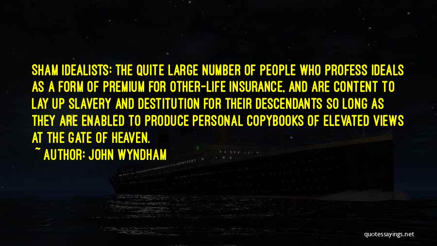 Form Content Quotes By John Wyndham